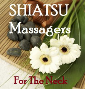 What Is The Best Shiatsu Neck Massagers Reviews