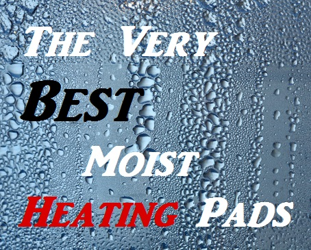The Best Moist Heating Pads With Reviews