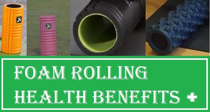 Health Benefits Of A Foam Roller