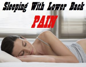 Best Sleeping Positions With Lower Back Pain