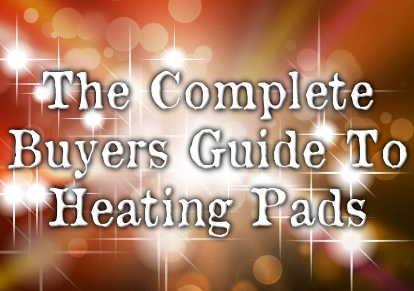 The Best Heating Pads 2018