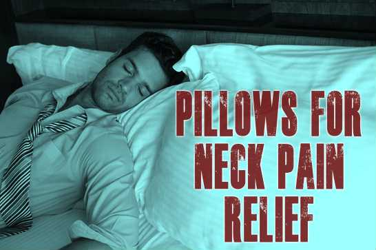 What Is The Best Pillow For Neck Pain Relief