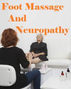 Can A Foot Massage Help Neuropathy