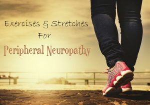 Best Exercises For Peripheral Neuropathy