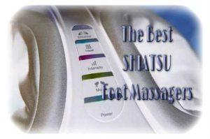 The Best Shiatsu Foot Massagers Reviews