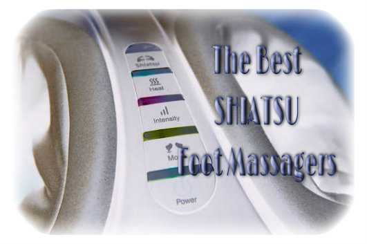 The Best Shiatsu Foot Massagers Reviews